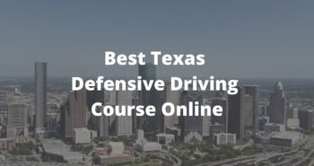Best Texas Defensive Driving Course Online