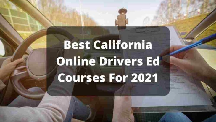 Best California Online Drivers Ed For 2021