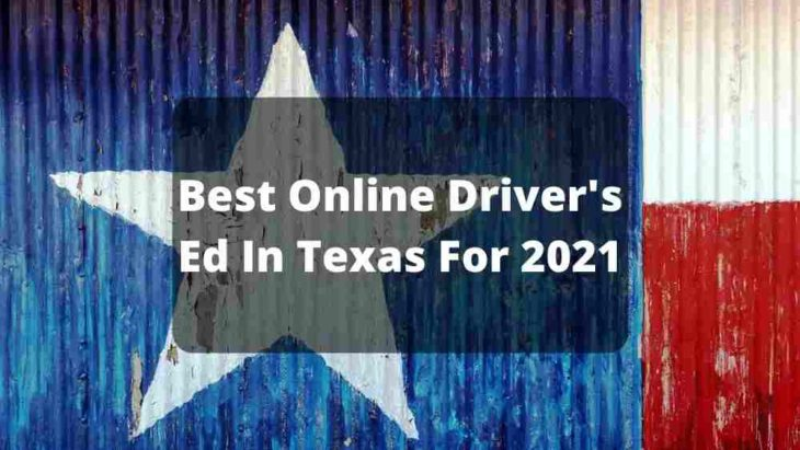 Best Online Driver's Ed In Texas For 2021