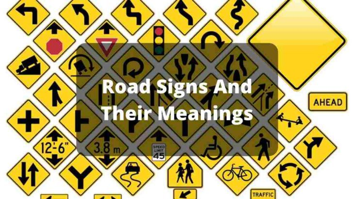 Road Signs And Their Meanings