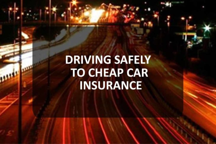 Driving Safely to Cheap Car Insurance
