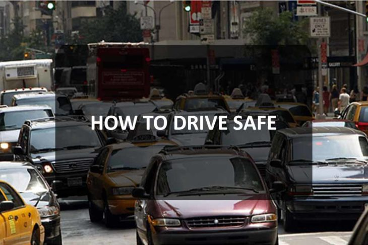 How To Drive Safe